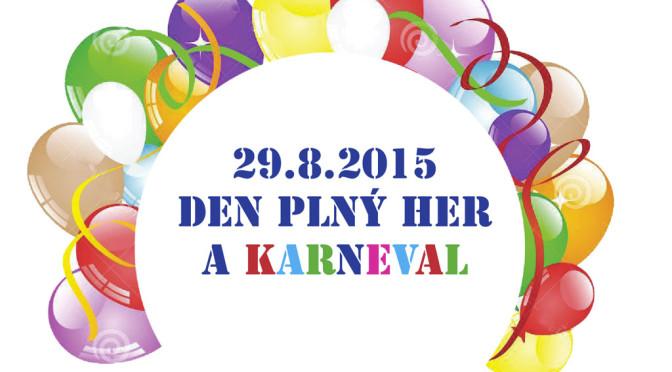 Den plný her a karneval 2015